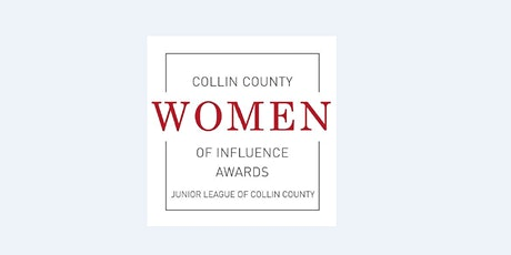 Junior League of Collin County's Women of Influence Awards tickets