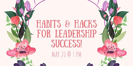 Leadership Habits & Hacks : Q&A + Networking tickets