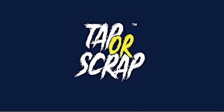 Tap or Scrap Entertainment Fight Fair & Exhibition tickets