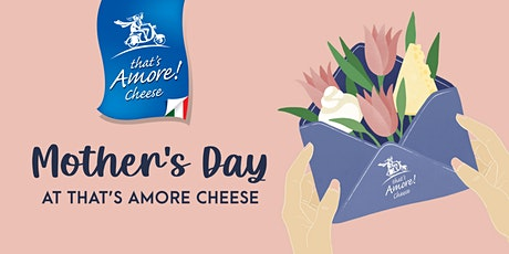 MOTHER'S DAY  AT THAT'S AMORE tickets