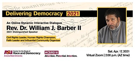 Delivering Democracy 2021 featuring  Rev. Dr. William J. Barber II tickets