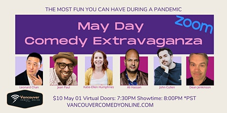 MAY DAY COMEDY EXTRAVAGANZA - SHOWTIME IS 8PM 'DOORS' AT 7:30PM tickets