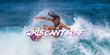Girls Can't Surf tickets
