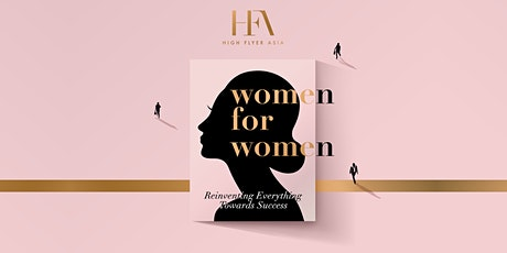【21st  April 】Women for Women - Reinventing Everything Towards Success tickets