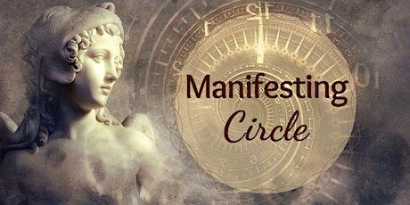 Manifesting Circle tickets