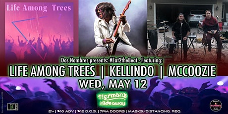 #Eat2theBeat - featuring: LIFE AMONG TREES | KELLINDO | MCCOOZIE tickets