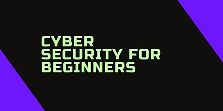 Cyber Security for Beginners tickets