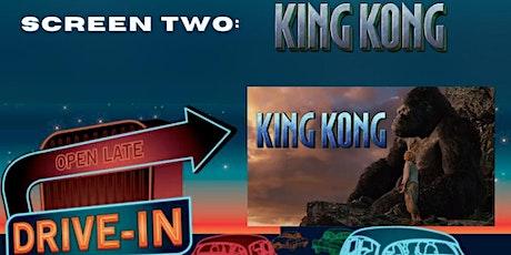 Kapolei Drive In - King Kong tickets