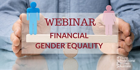 Young Professional Women Webinar – Financial Gender Equality tickets