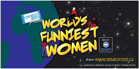 Comedy2Go presents: World's Funniest Women | Live Online Show tickets