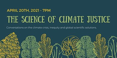 The Science of Climate Justice tickets