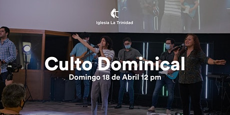 Culto Domingo - 18 de Abril 12 pm tickets