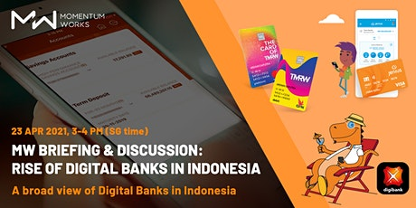 RISE OF DIGITAL BANKS  IN INDONESIA & BEYOND tickets