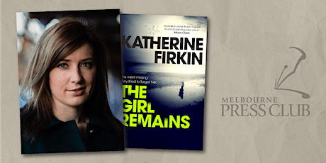 The Girl Remains: Katherine Firkin in conversation with Corrie Perkin tickets