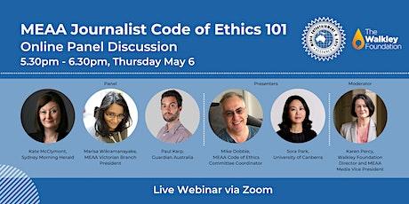 MEAA  Journalist Code of Ethics 101 tickets