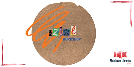 Zine Workshop for Teens at Nowra Library tickets