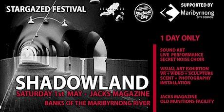 Stargazed Festival: Shadowland tickets