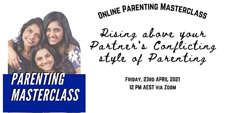 Rising Above your Partner's Conflicting Style of Parenting tickets