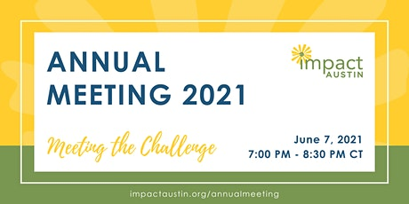 Impact Austin - Annual Meeting 2021 - Meeting the Challenge tickets