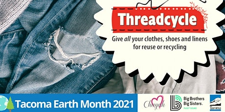 Tacoma ThreadCycle: Donate & Recycle Textiles! tickets