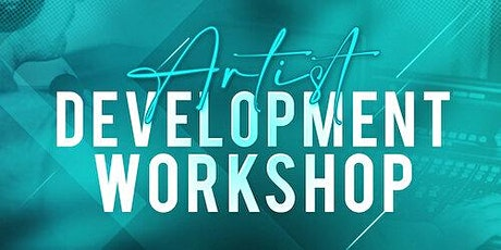 Artist Development Workshop tickets