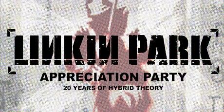 Linkin Park Appreciation Party - 20 Years Of Hybrid Theory tickets