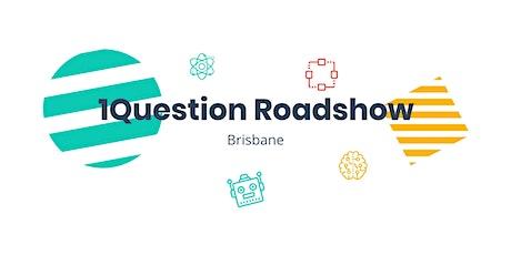 1Question Brisbane Tour tickets
