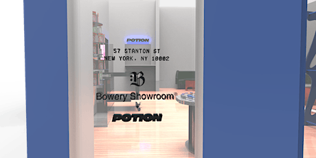 Grand Opening: Bowery Showroom x Potion tickets