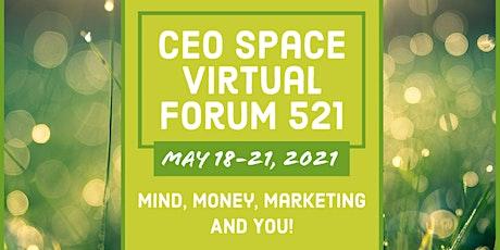 CEO Space Virtual  Forum 521 tickets