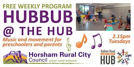 Hubbub at the Hub - Free Preschool Music & Movement tickets
