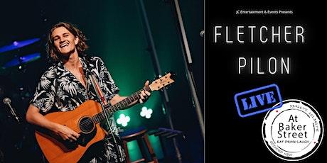 Fletcher Pilon - Live At Baker St tickets