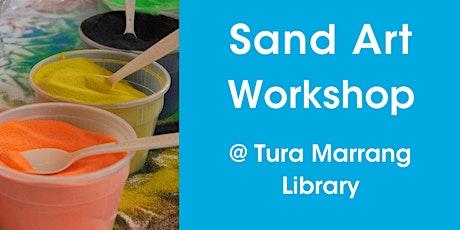 Sand Art @ Tura Marrang Library tickets