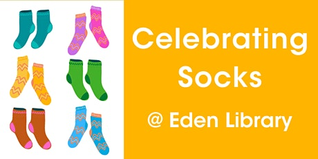 Celebrating Socks @ Eden Library tickets