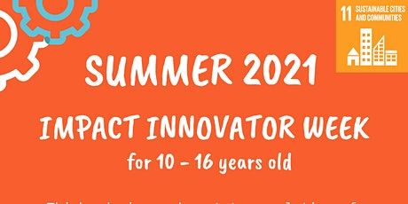 Summer 2021 - Impact Innovator week tickets