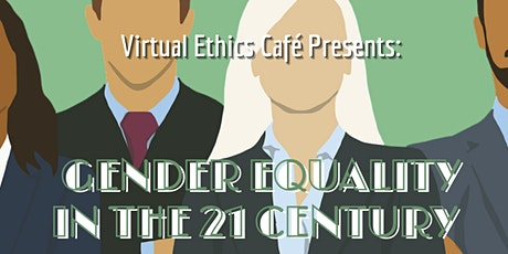 Virtual Ethics Cafe: Ethics of Gender and Equity tickets
