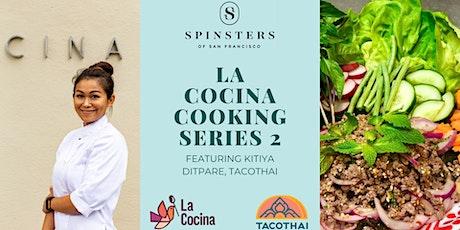 Virtual Cooking Class with La Cocina Chef, Kitiya Ditpare, of TACOTHAI entradas