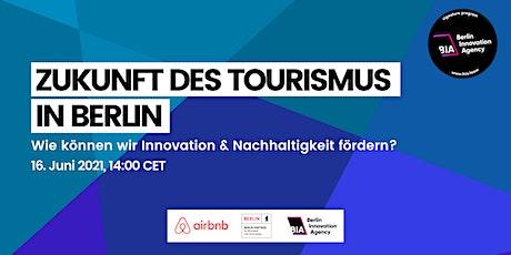 Zukunft des Tourismus in Berlin: Innovation & Nachhaltigkeit Tickets