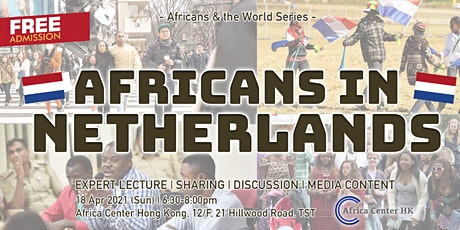 Africans & the World | Africans in Netherlands tickets