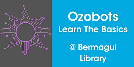 Ozobots – Learn the Basics @ Bermagui Library tickets