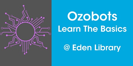 Ozobots – Learn the Basics @ Eden Library tickets