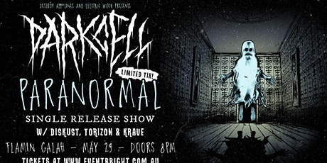 Darkcell 'Paranormal' Single Launch - Brisbane 18+ tickets