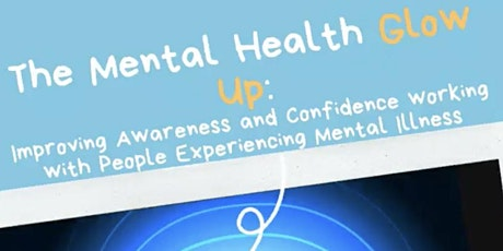 Mental Health Glow Up: Increasing physio awareness and confidence of MH tickets