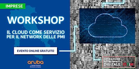 Il cloud come servizio per il network delle PMI biglietti