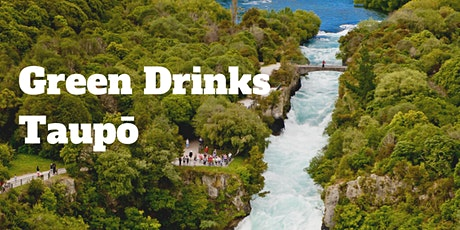 Taupo Green Drinks tickets