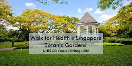 Walk For Health at Botanic Gardens (May 2) tickets