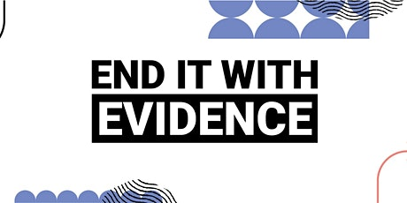 End it With Evidence Campaign Launch tickets
