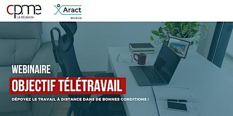 Webinaire - Objectif Télétravail avec l'ARACT Réunion billets