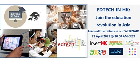 """EdTech in HK: Join the education revolution in Asia"" tickets"