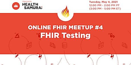 FHIR® meetup #4: FHIR testing tickets