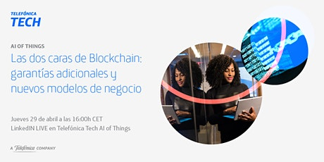 LINKEDIN LIVE - Las dos caras de Blockchain: garantías y modelos de negocio billets